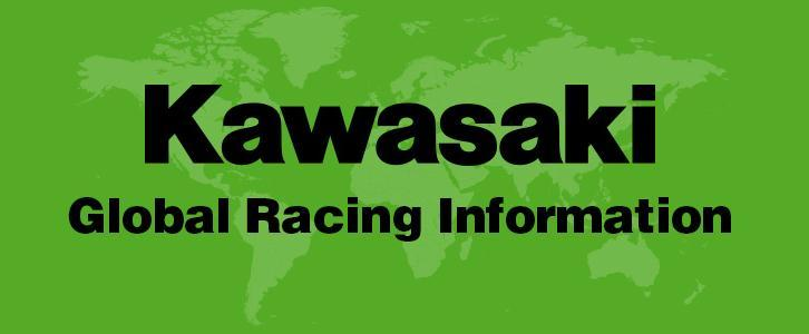 KAWASAKI GLOBAL RACING<br />INFORMATION