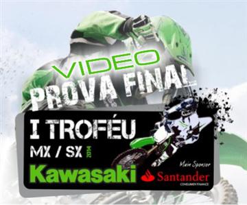 Video Prova FinalI troféu Kawasaki